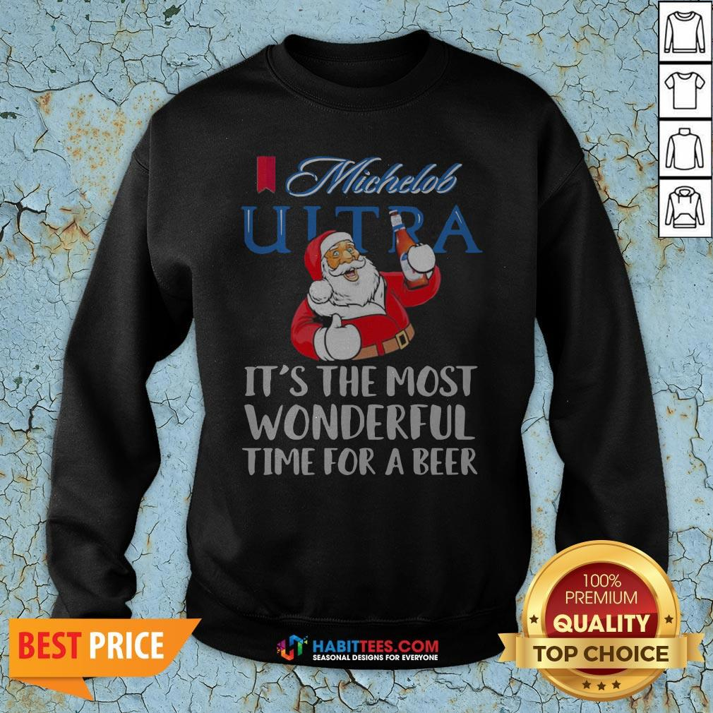 Pro Santa Claus Drinking Michelob Ultra It's The Most Wonderful Time For A Beer Sweatshirt - Design By Habittees.com