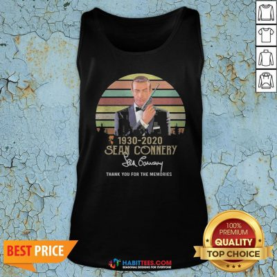 Pro Sean Connery 1930 2020 Signature Thank You For The Memories Vintage Tank Top - Design By Habittees.com