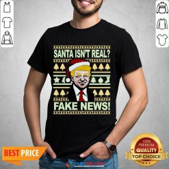 Santa isn't real? Fake news! Funny Trump Christmas Gift Shirt - Design By Habittees.com