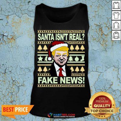 Santa isn't real? Fake news! Funny Trump Christmas Gift Tank Top - Design By Habittees.com
