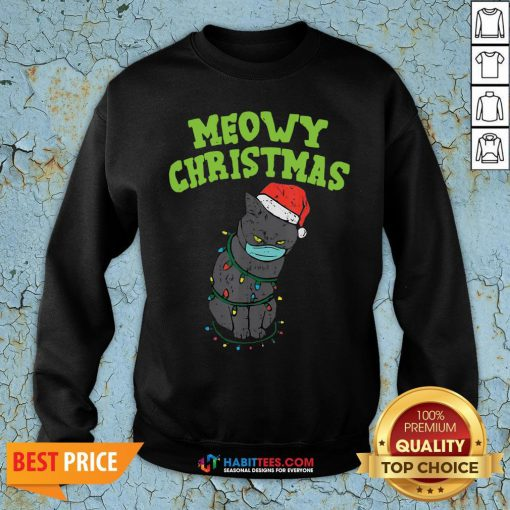 So Meowy Catmas Santa Black Cat Mask Christmas Quarantine Gift Sweatshirt - Design By Habittees.com