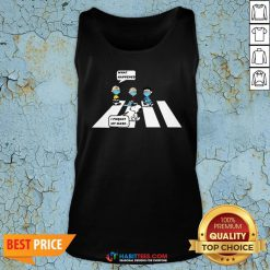 So Peanut Abbey Road Face Mask Charlie Brown Snoopy What Happened I Forgot My Mask Tank Top - Design By Habittees.com