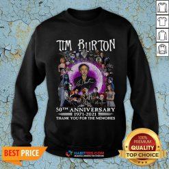 Super Tim Burton 50th Anniversary 1971 2021 Thank You For The Memories Signatures Sweatshirt - Design By Habittees.com