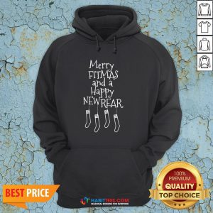 Sweet Merry Fitmas And A Happy Newrear Hoodie - Design By Habittees.com