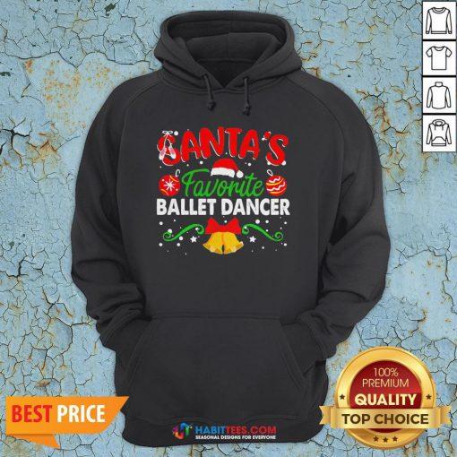Sweet Santa's Favorite Ballet Dancer Christmas Hoodie - Design By Habittees.com
