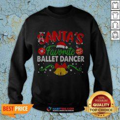 Sweet Santa's Favorite Ballet Dancer Christmas Sweatshirt - Design By Habittees.com