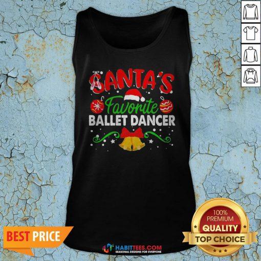 Sweet Santa's Favorite Ballet Dancer Christmas Tank Top - Design By Habittees.com