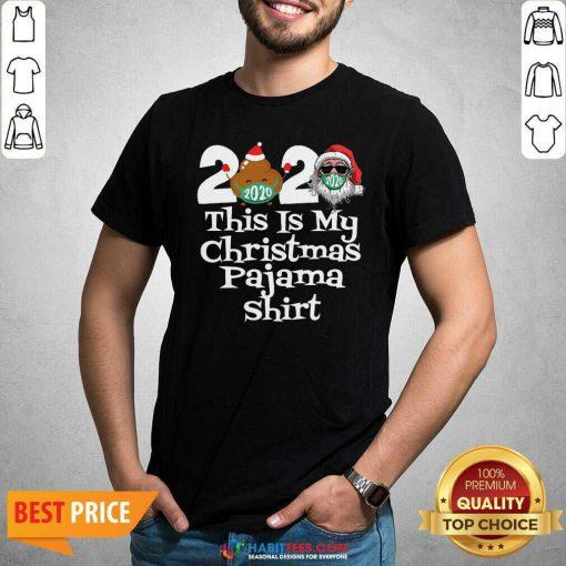 Top 2020 This Is My Christmas Pajama Poop Santa Clause Face Mask Xmas Shirt