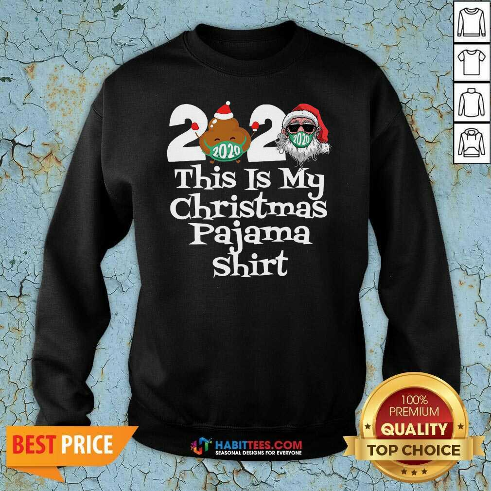 Top 2020 This Is My Christmas Pajama Poop Santa Clause Face Mask Xmas Sweatshirt