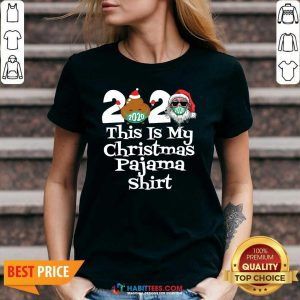 Top 2020 This Is My Christmas Pajama Poop Santa Clause Face Mask Xmas V-neck
