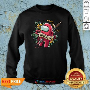 Top Among Us Impostor Die Sweatshirt - Design By Habittees.com