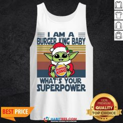 Top Baby Yoda Santa Hug Burger King What's Your Superpower Vintage Retro Christmas Tank Top- Design By Habittees.com