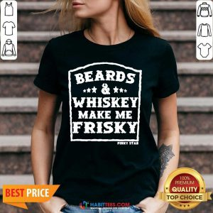 Top Beards And Whiskey Make Me Frisky V-neck