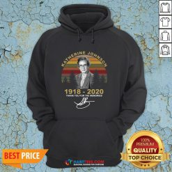 Top Katherine Johnson 1918 2020 Thank You For The Memories Vintage Hoodie - Design By Habittees.com