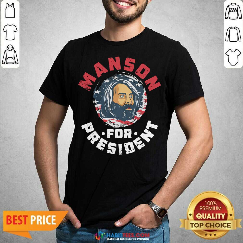 Top Manson For President Shirt