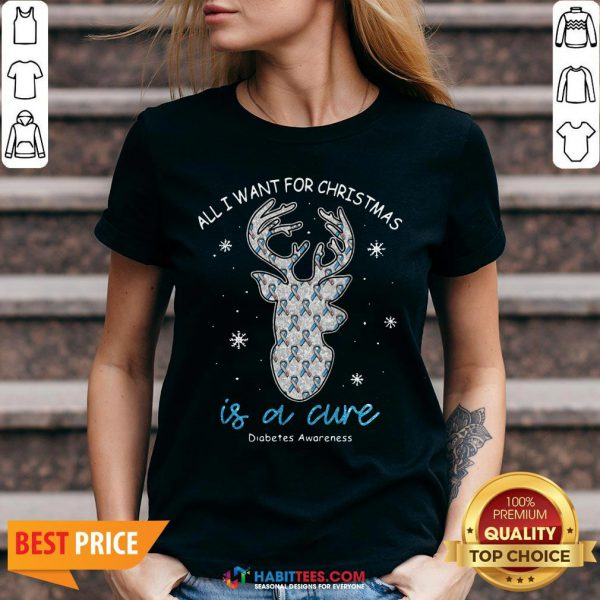 Top Reindeer All I Want For Christmas Is A Cure Diabetes Awareness V-neck - Design By Habittees.com
