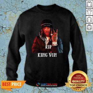 Top Rip King Von Rapper Sweatshirt