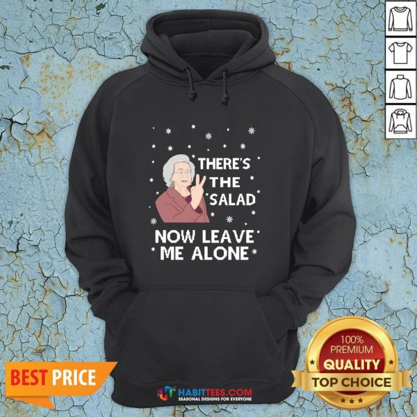 Top There's The Salad Now Leave Me Alone Ugly Christmas Sweat Hoodie - Design By Habittees.com