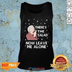 Top There's The Salad Now Leave Me Alone Ugly Christmas Sweat Tank Top - Design By Habittees.com