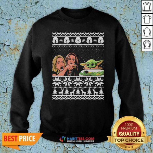 Top Woman Yelling At Baby Yoda Ugly Christmas Sweatshirt