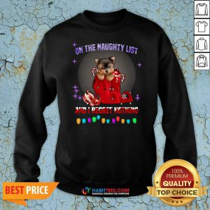 Top Yorkshire On The Naughty List And I Regret Nothing Christmas Sweatshirt