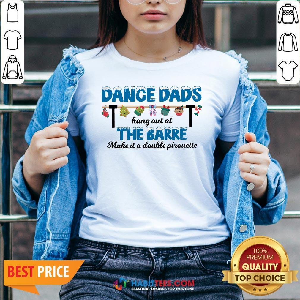 - Design By Habittees.comVip Dance Dads Hang Out At The Barre Make It A Double Pirouette V-neck