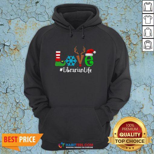 Vip Love Snow Elf Reindeer Librarian life Christmas Hoodie - Design By Habittees.com