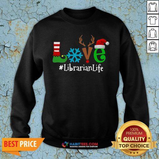 - Design By Habittees.comVip Love Snow Elf Reindeer Librarian life Christmas Sweatshirt