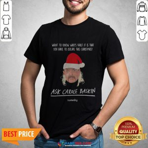Vip Want Top Know Who's Saul It Is That You Have To Isolate This Christmas Ask Carole Baskin Shirt - Design By Habittees.com