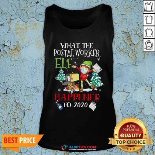 Vip What The Postal Worker Elf Happened To 2020 Toilet Paper Christmas Tank Top - Design By Habittees.com