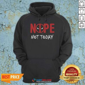 Awesome Deadpool Nope Not Today Hoodie - Design by Habittees.com