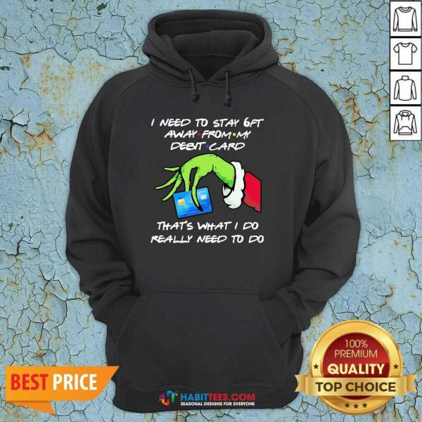 Awesome Grinch Hand Holding I Need To Stay 6ft Away From Hoodie - Design by Habittees.com