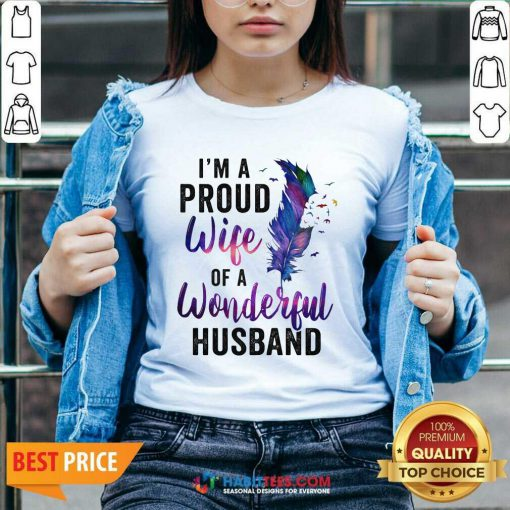 Awesome Im A Proud Wife Of A Wonderful Husband V-neck - Design by Habittees.com