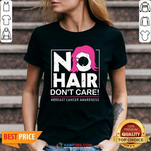 Awesome No Hair Do Not Care Breast Cancer Awareness Woman V-neck - Design by Habittees.com