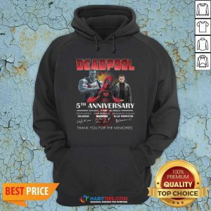 Deadpool 5th Anniversary 2016 2021 2 Film 243 Minutes Thank Memories Signatures Hoodie - Design by Habittees.com