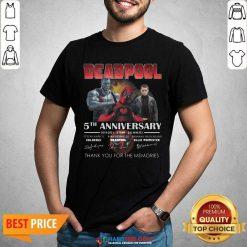 Deadpool 5th Anniversary 2016 2021 2 Film 243 Minutes Thank Memories Signatures Shirt - Design by Habittees.com