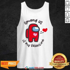 Funny Imposter Among Us Is My Valentine Tank Top - Design by Habittees.com