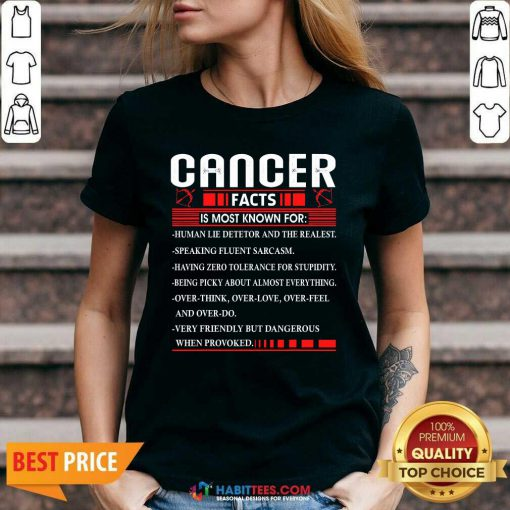 Funny List Cancer Facts Is Most Know For Zodiac Birthday Cancer V-neck - Design by Habittees.com