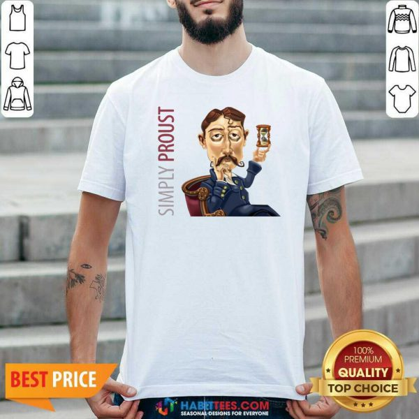 Funny Simply Proust 2020 shirt - Design by Habittees.com