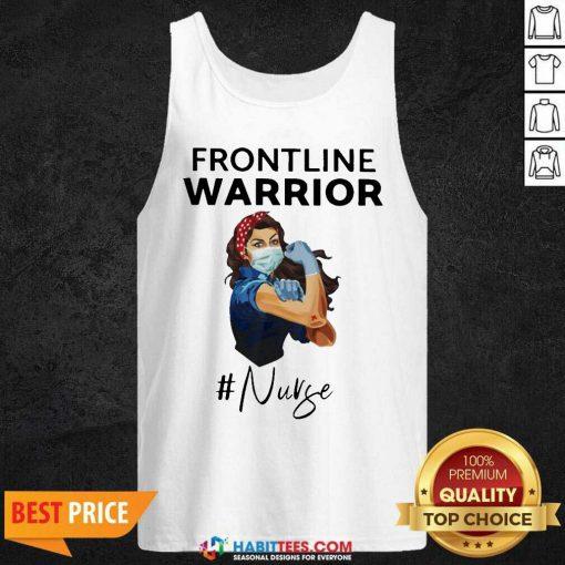 Funny Strong Girl Frontline Warrior #Nurse Tank Top - Design by Habittees.com