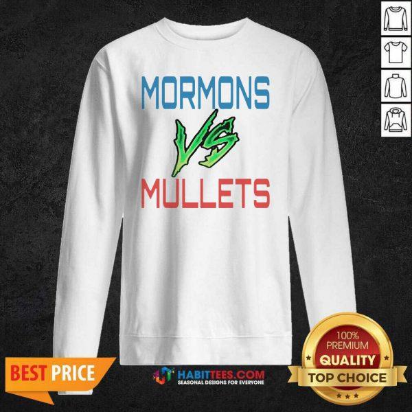 Good Mormons Vs Mullets Sweatshirt - Design by Habittees.com
