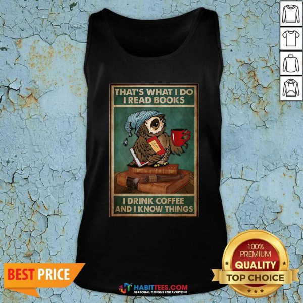Good Owl Read Books Drink Coffee Tank Top - Design by Habittees.com