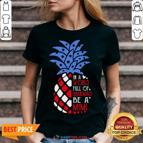 Good Pineapple American In A World Full Of Grandmas Mimi V-neck - Design by Habittees.com