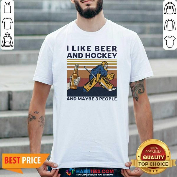 I Like Beer And Hockey And Maybe 3 People Vintage Shirt - Design by Habittees.com