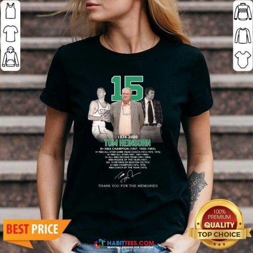 Nice 15 Tom Heinsohn 1934 2020 Thanks Memories V-neck - Design by Habittees.com