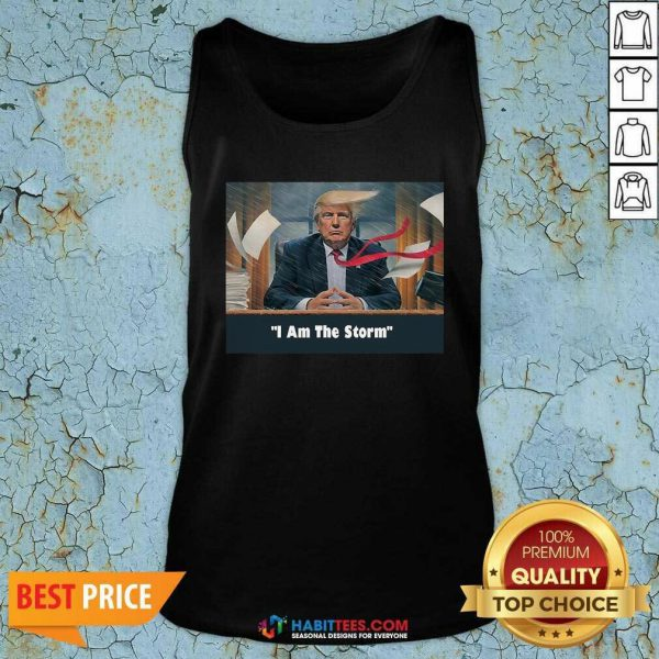 Nice I Am The Trump Storm Tank Top - Design by Habittees.com