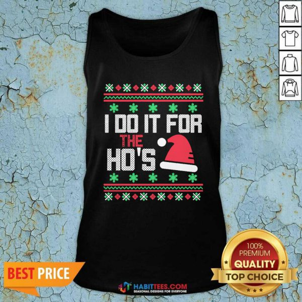 Nice I Do It For The Hos Ugly Christmas 2020 Tank Top - Design by Habittees.com