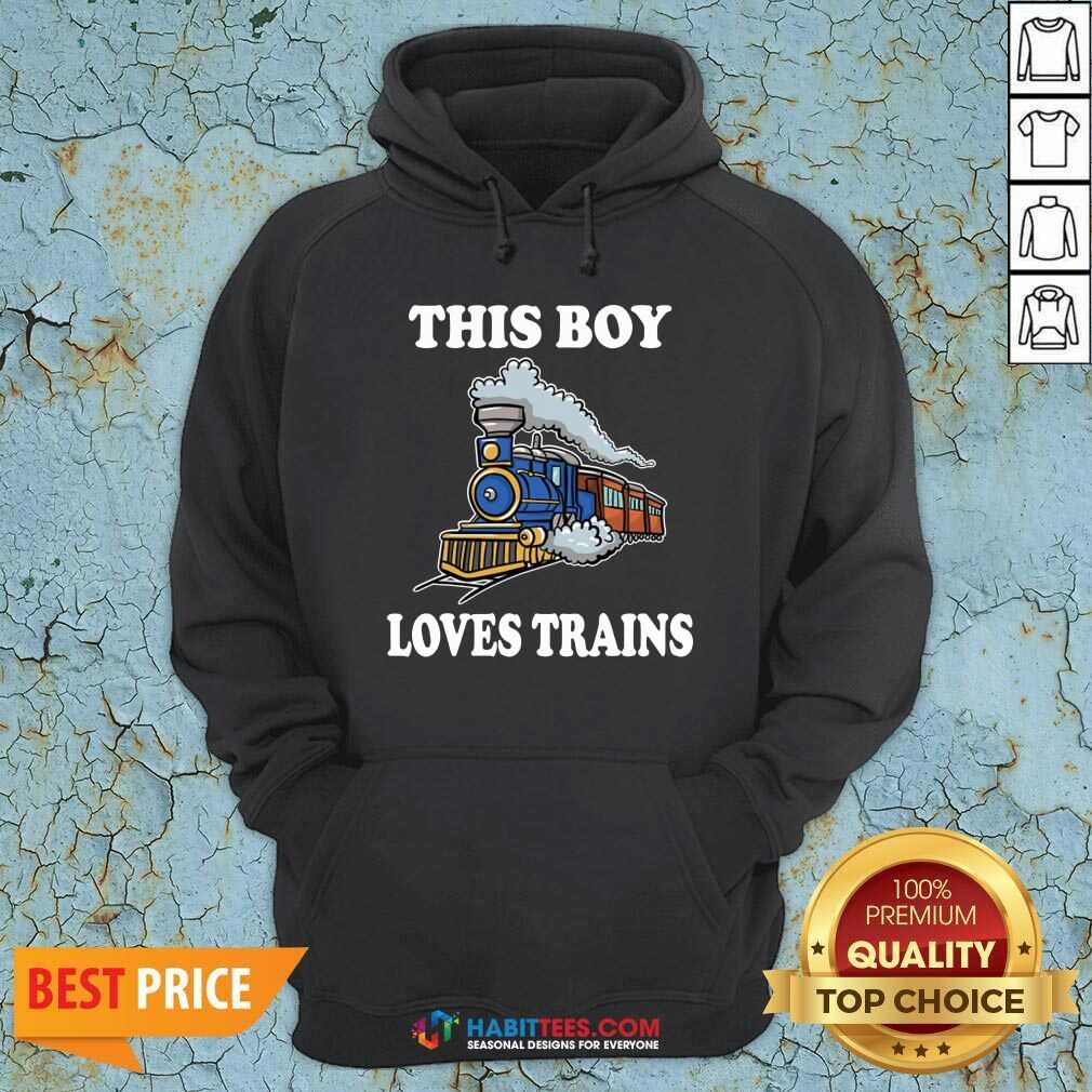 Nice This Boy Loves Trains Hoodie - Design by Habittees.com