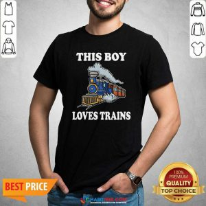 Nice This Boy Loves Trains Shirt - Design by Habittees.com