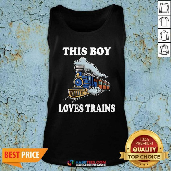Nice This Boy Loves Trains Tank Top - Design by Habittees.com